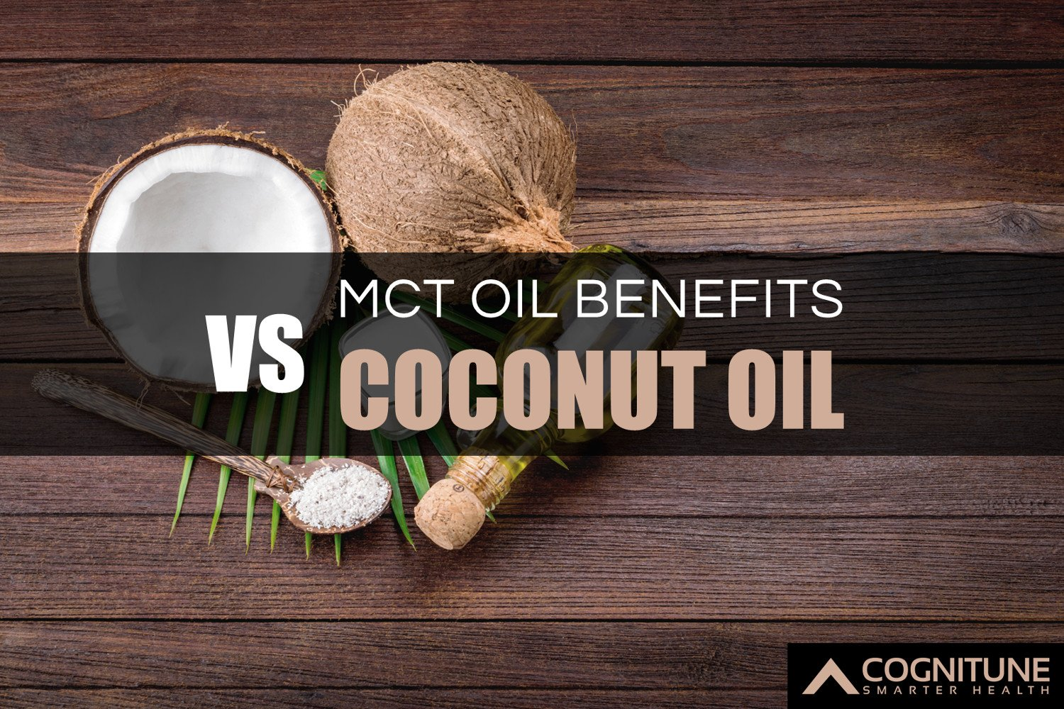 MCT Oil Health Benefits vs  Coconut Oil for Weight Loss and