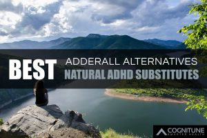 Best Natural Adderall Alternatives and ADHD Substitutes